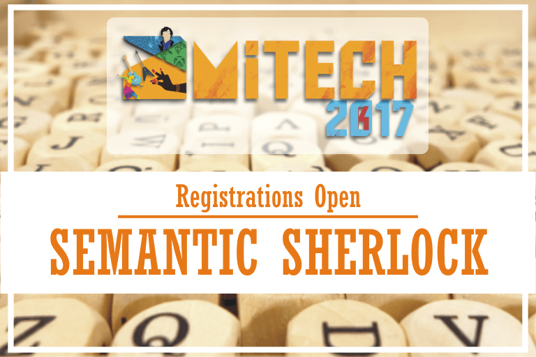 Semantic Sherlock at AMITECH'17, AMITY University