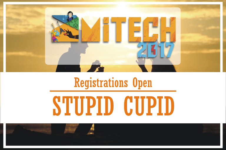 Stupid Cupid at AMITECH'17, AMITY University